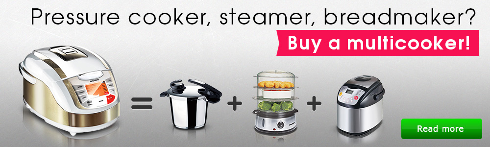 Pressure cooker  vs. Steamer  vs. Breadmaker  vs. Multicooker