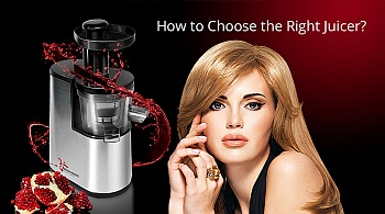 How to Choose the Right Juicer?